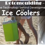 Rotomoulding -The Technology behind Development Of Ice Coolers